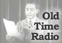 Old Time Radio voice actor