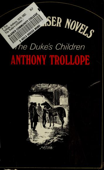 Cover of: The duke's children | by Anthony Trollope ; with an introd. by Chauncey B. Tinker