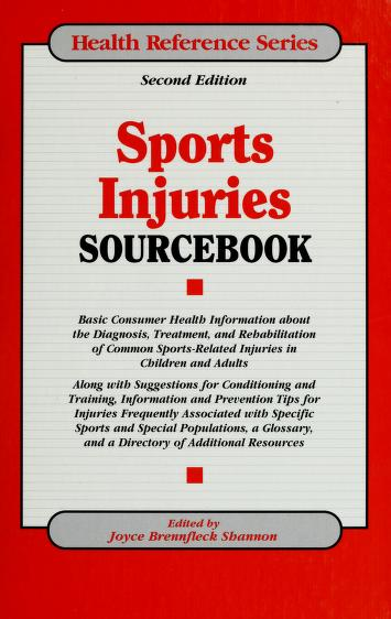 Cover of: Sports injuries sourcebook | edited by Joyce Brennfleck Shannon.