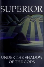 Cover of: Superior : Under the Shadow of the Gods | Barbara Chisholm